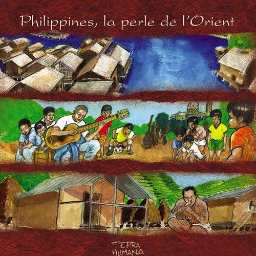 Terra Humana: Philippines, la perle de l'Orient by Jaya Satria
