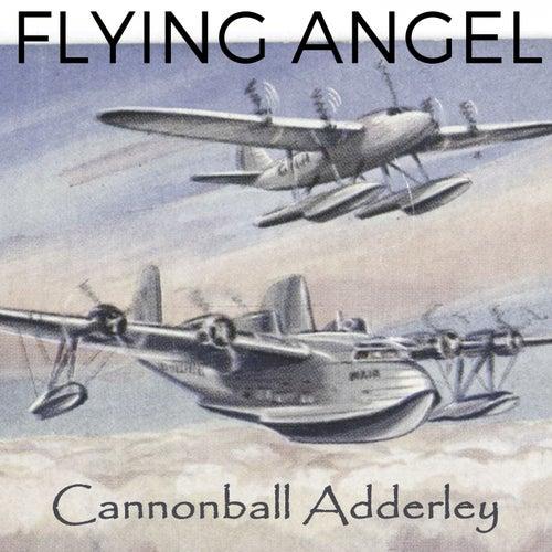 Flying Angel von Cannonball Adderley