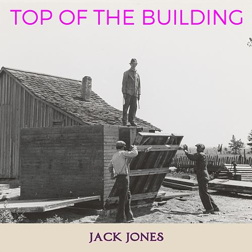 Top of the Building de Jack Jones