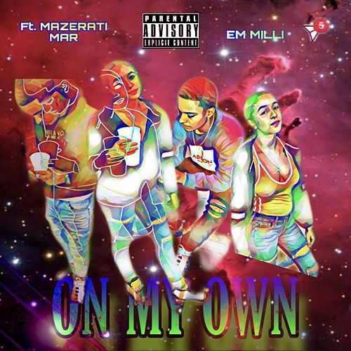On My Own by Em Milli