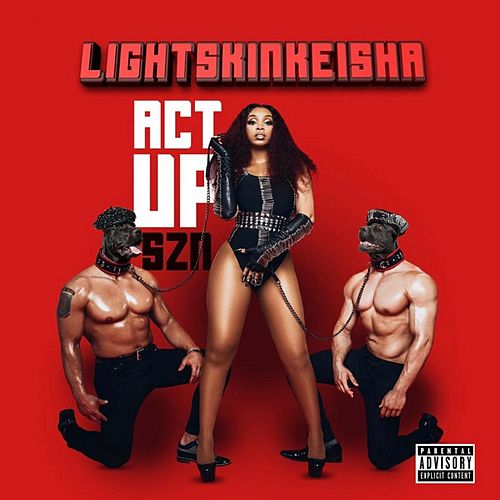 Act Up Szn by Light Skin Keisha