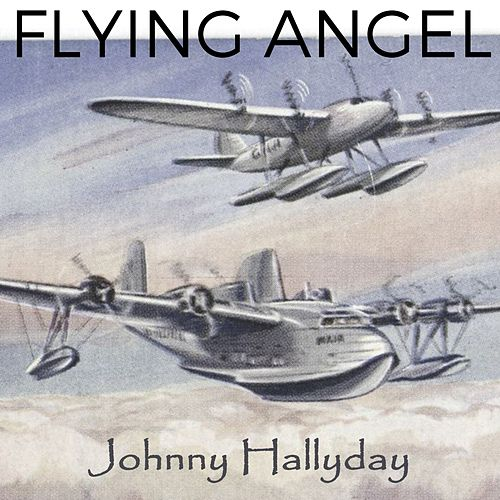 Flying Angel de Johnny Hallyday