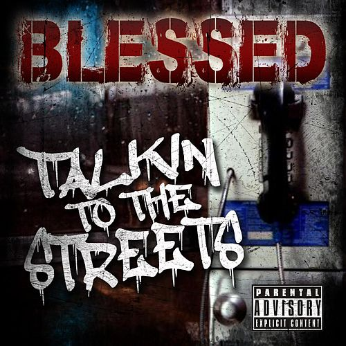 Talkin' to the Streets de Blessed
