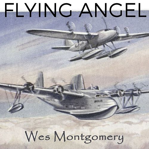 Flying Angel by Wes Montgomery