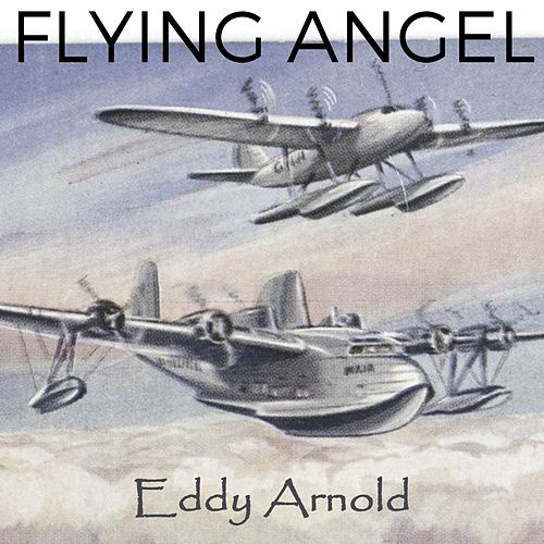 Flying Angel by Eddy Arnold