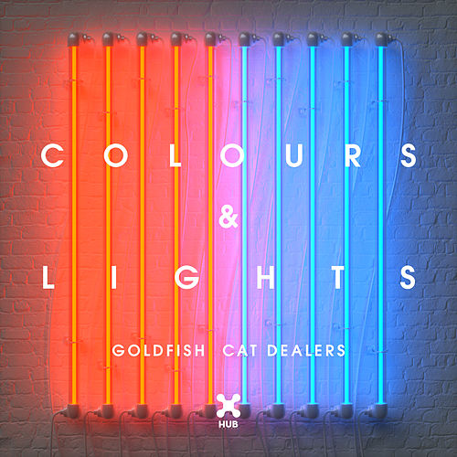 Colours & Lights de Goldfish