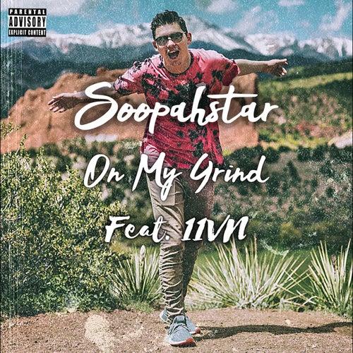 On My Grind de SoopahStar!!