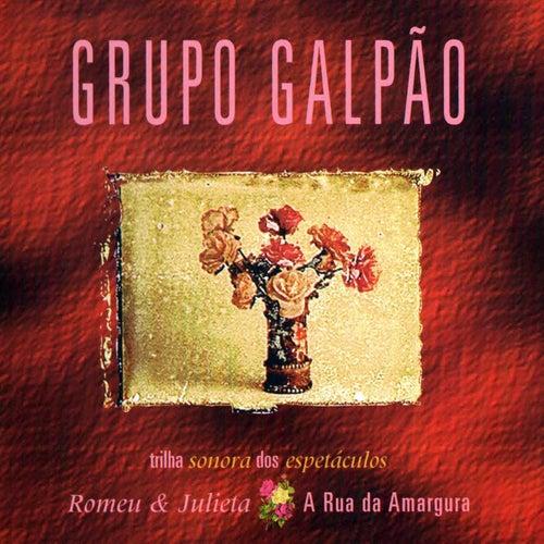 Romeu e Julieta e a Rua da Amargura de Grupo Galpão de Teatro