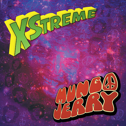 Xstreme by Mungo Jerry
