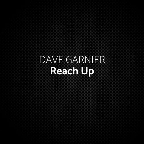 Reach Up (Ph Electro Remix) von Dave Garnier