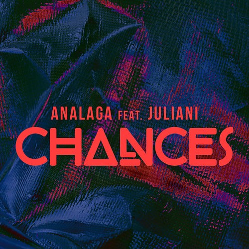 Chances by Analaga