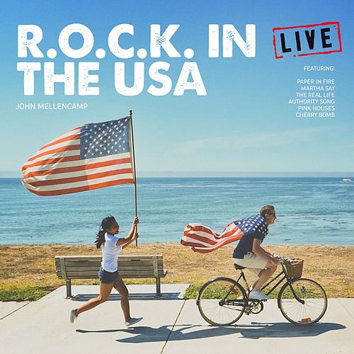 R.O.C.K. In The USA (Live) von John Mellencamp