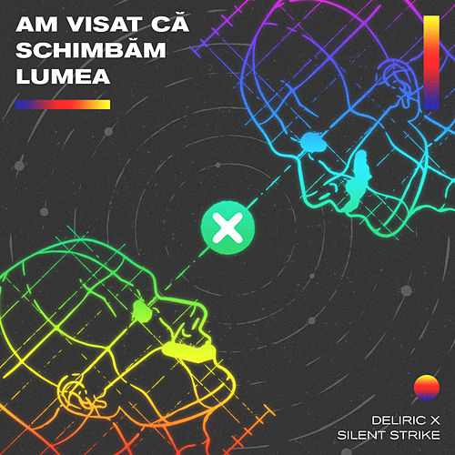 Am Visat Ca Schimbam Lumea by Deliric
