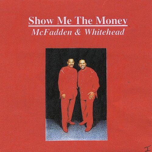 Show Me the Money de McFadden & Whitehead