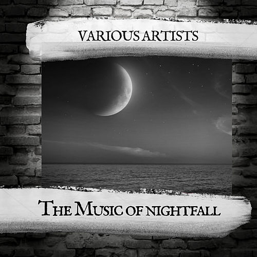 The Music of nightfall von Various Artists