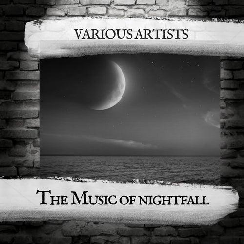 The Music of nightfall von Various Artists
