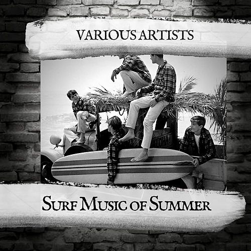 Surf Music of Summer by Various Artists