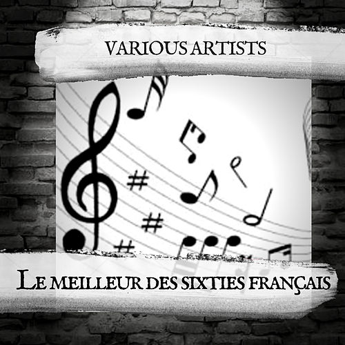 Le meilleur des sixties français by Various Artists
