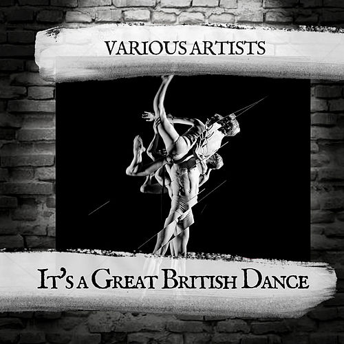 It's a Great British Dance by Various Artists