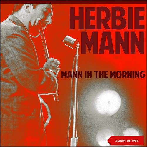 Mann in the Morning (Album of 1956) de Herbie Mann