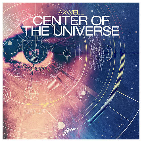 Center Of The Universe von Axwell