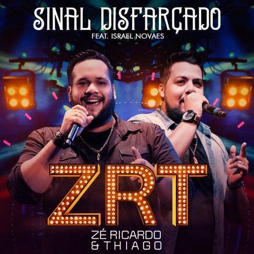 Sinal Disfarçado (Ao Vivo) von Zé Ricardo & Thiago