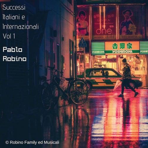 Successi italiani e stranieri di Pablo Robino