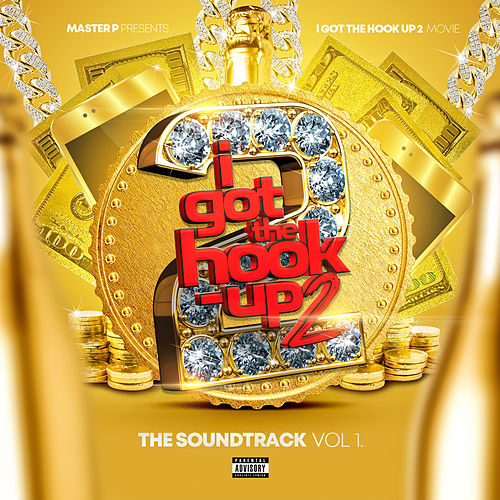 I Got The Hook Up 2 (Original Motion Picture Soundtrack) by Various Artists