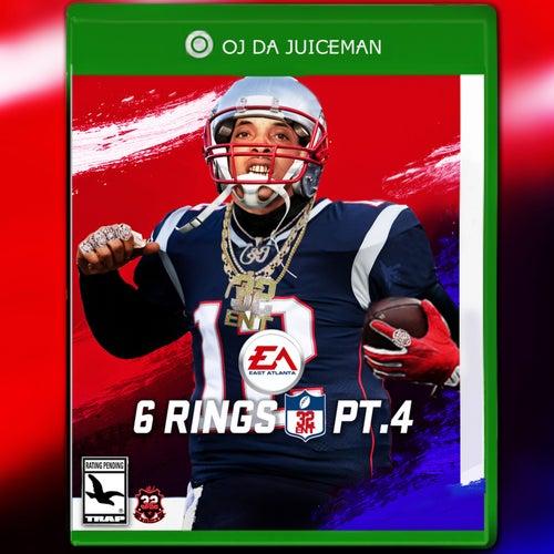 6 Rings 4 von OJ Da Juiceman