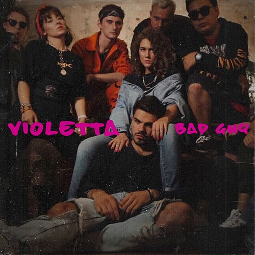 Bad Guy von Violetta