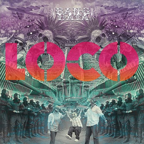 Loco by Bang Data
