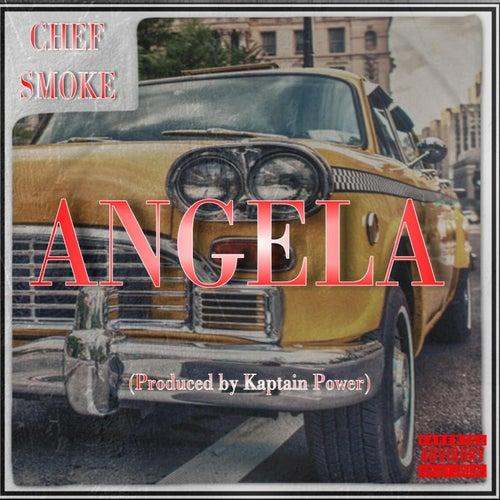Angela by Chef Smoke
