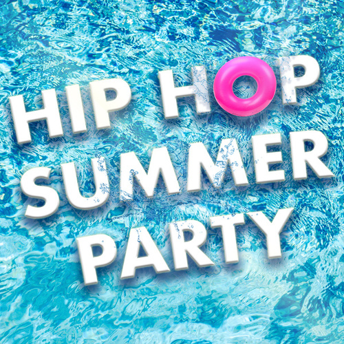 Hip Hop Summer Party von Various Artists