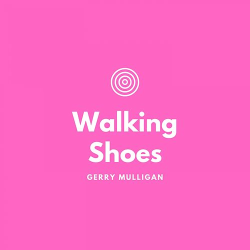 Walking Shoes de Gerry Mulligan