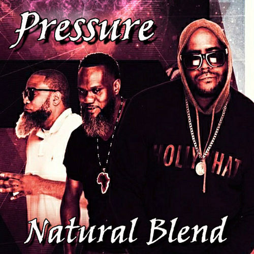 Pressure by NATURAL BLEND