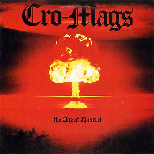 The Age of Quarrel von Cro-Mags
