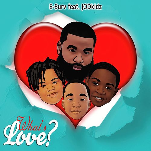 What's Love? by E-Surv