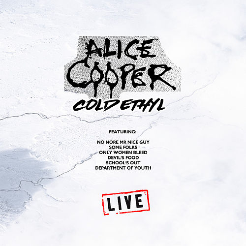 Cold Ethyl (Live) de Alice Cooper