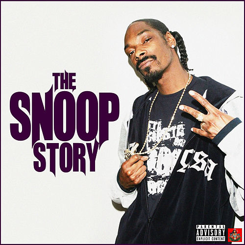 The Snoop Story by Snoop Dogg