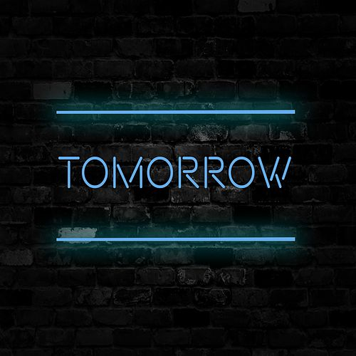 Tomorrow by When Rivers Meet