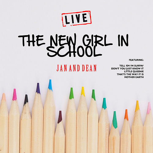 The New Girl In School (Live) de Jan & Dean