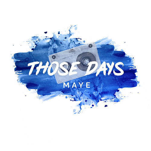 Those Days de Maye