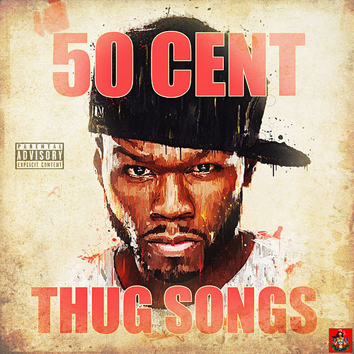 Thug Songs de 50 Cent