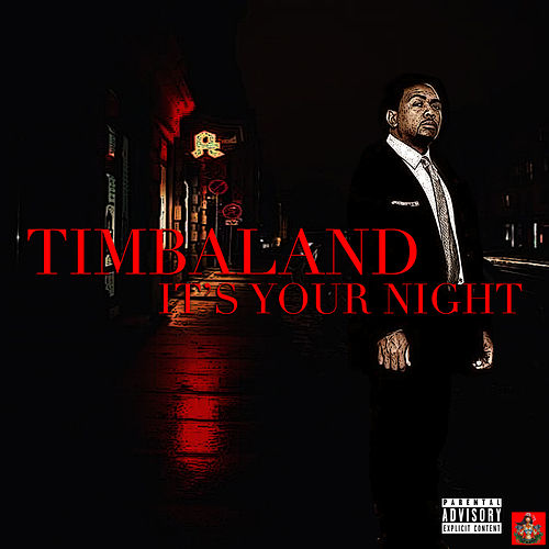 This Is Your Night de Timbaland