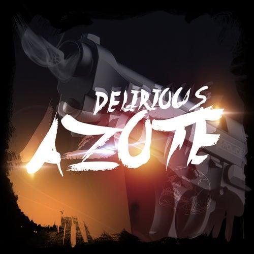 Azote von Delirious