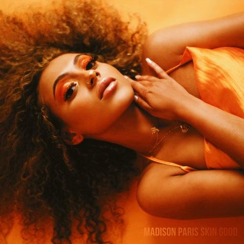 Skin Good by Madison Paris