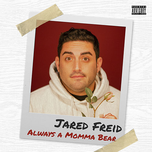 Always a Momma Bear by Jared Freid