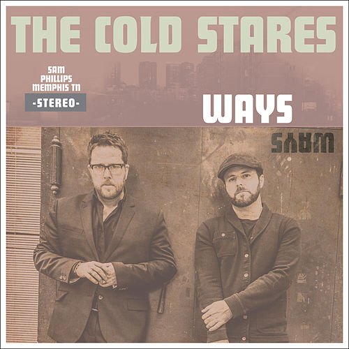 Ways von The Cold Stares