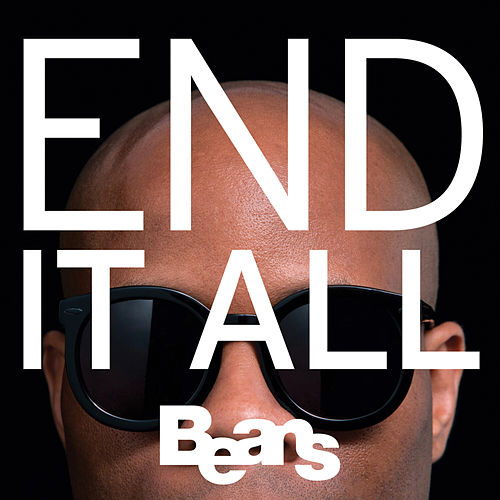 End It All de Beans