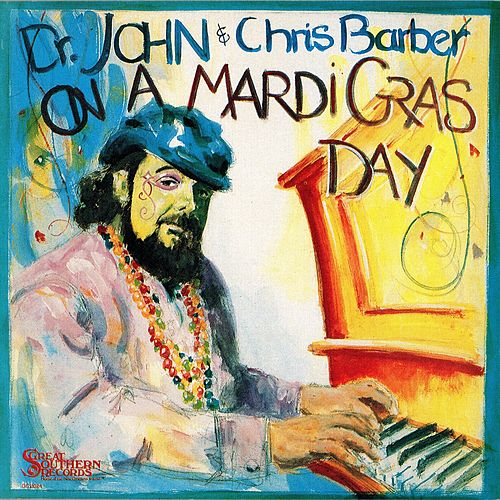On a Mardi Gras Day by Dr. John